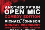 Another F#*kin' Open Mic- Comedy Edition